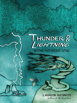 Thunder & Lightning: Weather Past, Present, and Future
